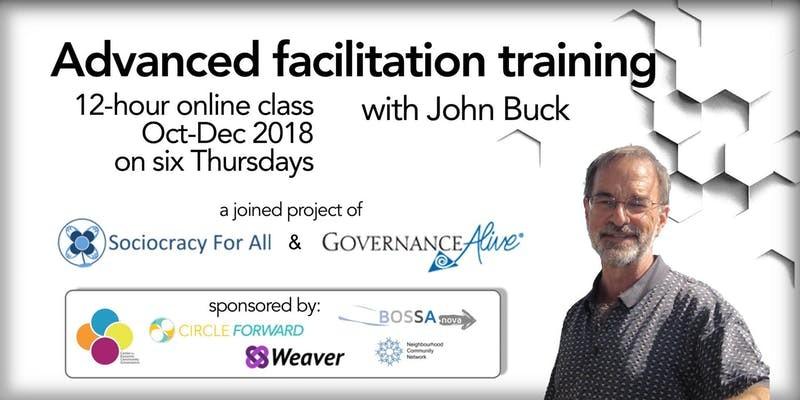 Advanced Facilitation Training with John Buck