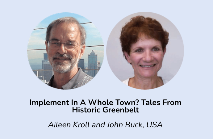Implement in a Whole Town? Tales from Historic Greenbelt
